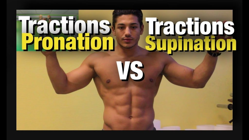 Tractions Supination VS Tractions Pronation